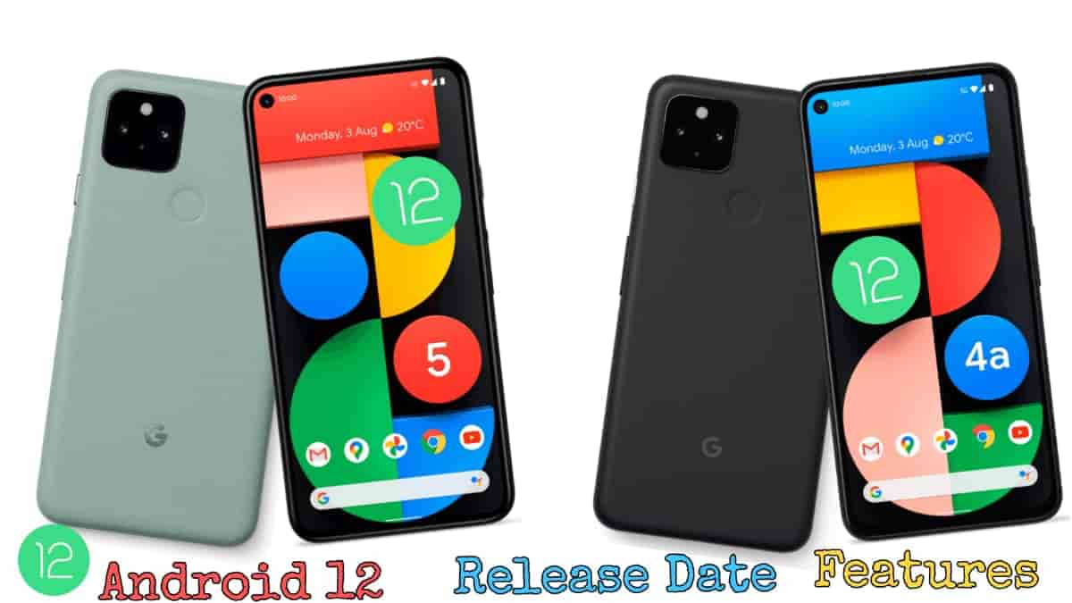 Android 12 New Features Of Android 12 and Specification Of Beta Version and Release Date